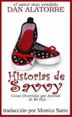 Historias De Savvy Cosas Divertidas Que Aprendí De Mi Hija (ebook)