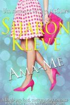 Ama-Me - Um Romance De Sage Mcguire (ebook)