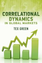 CORRELATIONAL DYNAMICS IN GLOBAL MARKETS