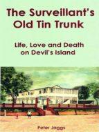 THE SURVEILLANT?S OLD TIN TRUNK