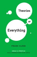Theories of Everything: Ideas in Profile (ebook)