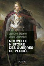 Nouvelle histoire des guerres de Vendée (ebook)