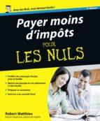 PAYER MOINS D'IMPÔTS POUR LES NULS