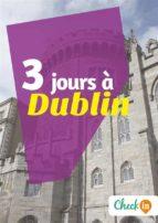 3 jours à Dublin (ebook)