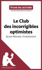 Le Club des incorrigibles optimistes de Jean-Michel Guenassia (Fiche de lecture) (ebook)