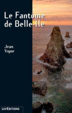 Le Fantôme de Belle-Île (ebook)