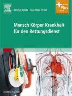 Mensch Körper Krankheit für den Rettungsdienst (ebook)