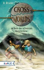 Cross Worlds - Im Bann der schwarzen Monsterdüne (ebook)