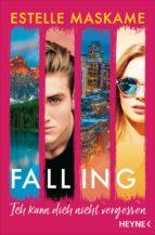 Falling - Ich kann dich nicht vergessen (ebook)