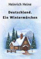 Deutschland. Ein Wintermärchen (ebook)