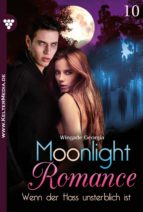 MOONLIGHT ROMANCE 10 ? ROMANTIC THRILLER