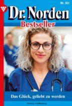 DR. NORDEN BESTSELLER 301 ? ARZTROMAN