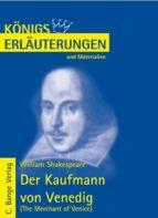 Der Kaufmann von Venedig - The Merchant of Venice von William Shakespeare. Textanalyse und Interpretation. (ebook)
