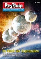 Perry Rhodan 2910: Im Reich der Soprassiden (Heftroman) (ebook)