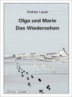 OLGA UND MARIE - DAS WIEDERSEHEN