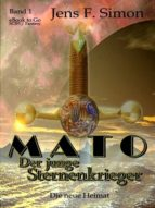 MATO DER JUNGE STERNENKRIEGER (BD.1)
