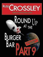 ROUND UP AT THE BURGER BAR: PART 9