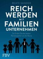 Reich werden mit Familienunternehmen (ebook)