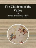 The Children of the Valley (ebook)