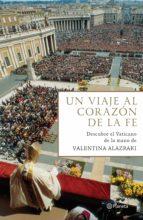 Un viaje al corazón de la fe (ebook)