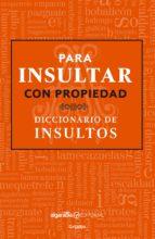 Para insultar con propiedad (ebook)