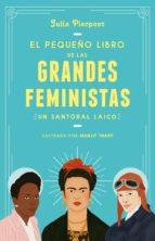 EL PEQUEÑO LIBRO DE LAS GRANDES FEMINISTAS