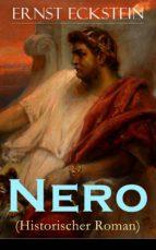 Nero (Historischer Roman) - Vollständige Ausgabe: Band 1 bis 3 (ebook)