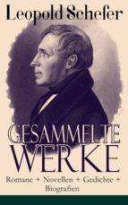 Gesammelte Werke: Romane + Novellen + Gedichte + Biografien (ebook)
