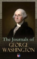 THE JOURNALS OF GEORGE WASHINGTON