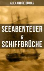 Seeabenteuer & Schiffbrüche (ebook)