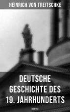 Deutsche Geschichte des 19. Jahrhunderts (Gesamtausgabe in 2 Bänden) (ebook)