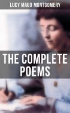 The Complete Poems of Lucy Maud Montgomery (ebook)