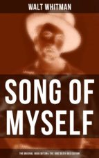 SONG OF MYSELF (The Original 1855 Edition & The 1892 Death Bed Edition) (ebook)