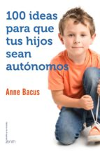 100 ideas para que tus hijos sean autónomos (ebook)