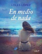 En medio de nada (ebook)