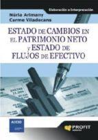 Estado de cambios en el patrimonio neto y estado de flujos de efectivo