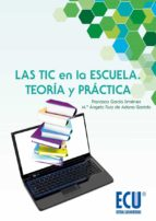 Las TIC en la escuela. Teoría y práctica (ebook)