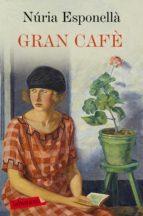 Gran Cafè (ebook)