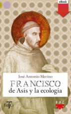 Francisco de Asís y la ecología (eBook-ePub) (ebook)