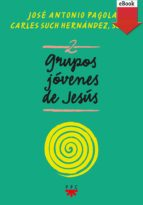 Grupos Jóvenes de Jesús 2 (eBook-ePub) (eBook)