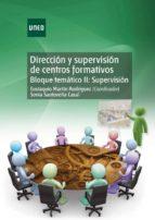 Dirección y supervisión de centros formativos. Bloque temático II: supervisión (ebook)