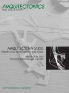 Arquitectura 2000. Proyectos, territorios y culturas (ebook)