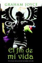 El fin de mi vida (ebook)