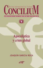 Apocalíptica y crisis global. Concilium 356 (2014) (ebook)