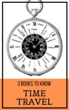 3 books to know: Time Travel (ebook)