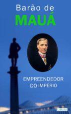 Barão de Mauá: Empreendedor do Império (ebook)