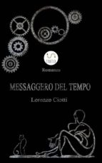 Messaggero Del Tempo (ebook)