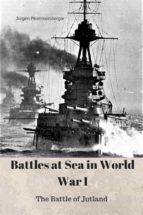 Battles at Sea in World War I - Jutland (ebook)