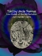 Told by Uncle Remus  (ebook)