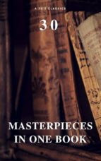 30 Masterpieces in One Book (A to Z Classics) (ebook)